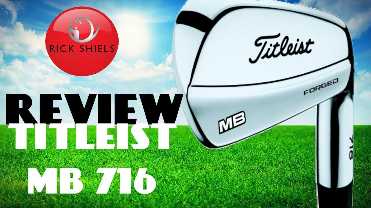 titleist 716 mb irons review